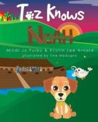 Toz Knows Noah