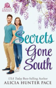 Secrets Gone South