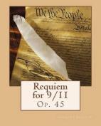 Requiem for 9/11: Op. 45