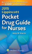 2015 Lippincott Pocket Drug Guide for Nurses
