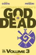 God is Dead: Volume 3