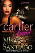 Cartier Cartel 3 - South Beach Slaughter