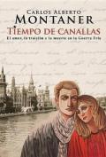 Tiempo de Canallas [Spanish]