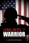 Unlikely Warrior