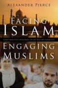 Facing Islam, Engaging Muslims