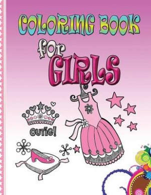 Coloring Book for Girls: Kids Coloring Book
