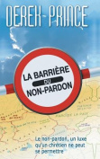 The Barrier of Unforgiveness - French [FRE]