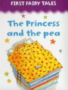 The Princess and the Pea (First Fairy Tales) [Board book]
