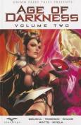 Age of Darkness: Volume 2