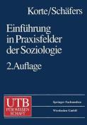 Einfuhrung in Praxisfelder Der Soziologie [GER]