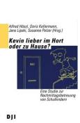 Kevin Lieber Im Hort Oder Zu Hause? [GER]