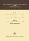 Probleme Der Betriebswirtschaftlichen Informationsverdichtung [GER]