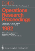 Operations Research Proceedings 1982 [GER]