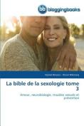 La Bible de La Sexologie Tome 3  [FRE]