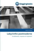 Labyrinthe Postmoderne  [FRE]