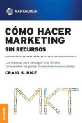 Como Hacer Marketing Sin Recursos [Spanish]