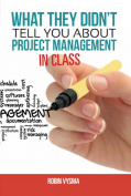 What They Didn't Tell You About Project Management