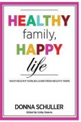 Healthy Family, Happy Life