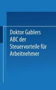 Dr. Gablers ABC Der Steuervorteile Fur Arbeitnehmer [GER]