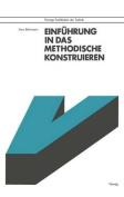 Einfuhrung in Das Methodische Konstruieren  [GER]