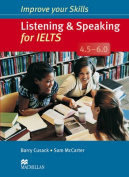 Improve Your Skills Listening and Speaking for IELTS 4.5-6.0 without key