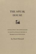 The Speak House