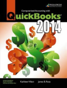 Computerized Accounting with QuickBooks (R) 2014