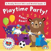 Mix and Match - Playtime Party (Mix and Match) [Board book]