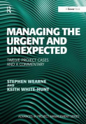 Managing the Urgent and Unexpected