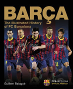 Barca, The Official Illustrated History