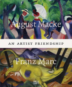 August Macke and Franz Marc