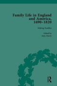 Family Life in England and America, 1690-1820