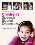 Children's Speech Sound Disorders 2E