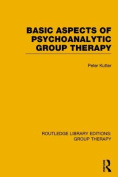 Basic Aspects of Psychoanalytic Group Therapy (RLE