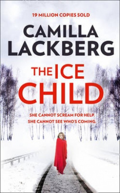 The Ice Child (Patrik Hedstrom and Erica Falck, Book 9) (Patrik Hedstrom and Erica Falck)