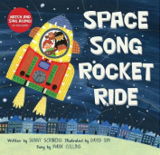 Space Song Rocket Ride [With CD (Audio)]