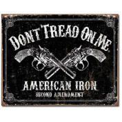 Don't Tread on Me Tin Metal Sign : American Iron Second Amendment
