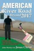 American River Road Beyond 2017