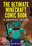 The Ultimate Minecraft Comic Book Volume 1
