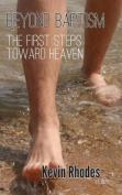 Beyond Baptism