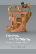 Friction and Fantasy