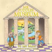MR Fuddles Museum