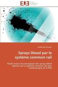 Sprays Diesel Par Le Systeme Common Rail [FRE]