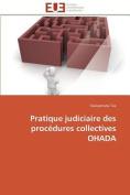 Pratique Judiciaire Des Procedures Collectives Ohada [FRE]