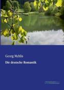 Die Deutsche Romantik