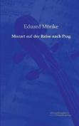 Mozart Auf Der Reise Nach Prag [GER]