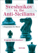 Sveshnikov Vs the Anti-Sicilians