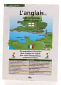 L'anglais Conversation French-English and Some French Phrases to Travel in French [Petit Guide]