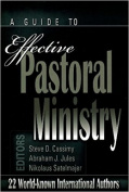 A Guide to Effective Pastoral Ministry