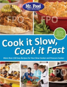 Mr. Food Test Kitchen Cook It Slow, Cook It Fast